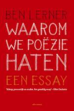 Waarom we poëzie haten - Ben Lerner (ISBN 9789045033242)