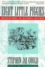 Eight Little Piggies - Reflections in Natural History (Paper) - Stephen Jay Gould (ISBN 9780393311396)