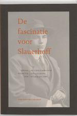 De fascinatie voor Slauerhoff - Philippus Breuker, Wim Hazeu, Huub Mous, Hein Aalders, Eep Francken, Marian de Vooght (ISBN 9789056152659)