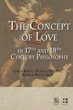 The Concept of Love in 17th and 18th Century Philosophy (ISBN 9789461660183)