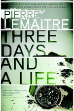 Three Days and a Life - Pierre Lemaitre (ISBN 9780857056634)