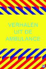 Verhalen uit de ambulance - Mariette Middelbeek ; Mariëtte Middelbeek (ISBN 9789460680038)