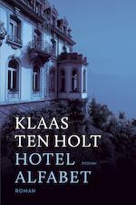 Hotel Alfabet - Klaas ten Holt (ISBN 9789057598692)