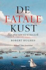 De fatale kust - Robert Hughes (ISBN 9789460037597)