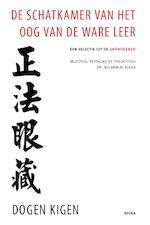 De Schatkamer van het Oog van de Ware Leer - Dogen Kigen (ISBN 9789056703707)