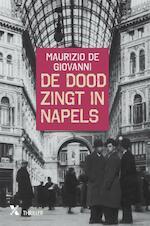 De dood zingt in Napels - Maurizio De Giovanni (ISBN 9789401608060)