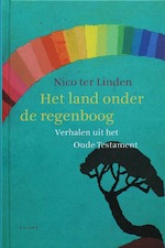 Het land onder de regenboog - Nico ter Linden (ISBN 9789050187992)