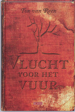 Vlucht voor het vuur - Ton van Reen (ISBN 9789044513295)