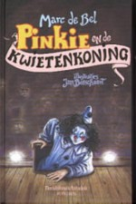 Pinkie en de kwietenkoning - Marc de Bel (ISBN 9789072103833)