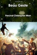 Beau Geste - Percival Christopher Wren (ISBN 9781461078470)