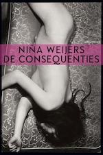 De consequenties - Niña Weijers (ISBN 9789025452018)