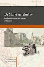 De Markt van Arnhem (ISBN 9789087046729)