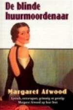 De blinde huurmoordenaar - Atwood, Margaret (ISBN 9789035122468)