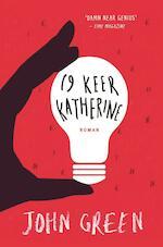 Negentien keer Katherine - John Green (ISBN 9789025768720)
