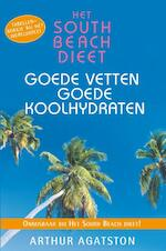 South Beach dieet goede vetten - Arthur Agatston (ISBN 9789000361731)
