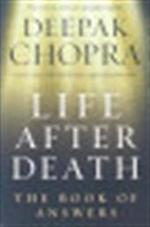 Life After Death - Deepak Chopra (ISBN 9781846041006)