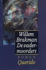 Vadermoordenaars - Brakman (ISBN 9789021454023)