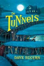 De tunnels - Dave Eggers (ISBN 9789048843459)