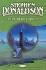 De macht die behoudt - Stephen Donaldson, Helen Knopper (ISBN 9789024548613)