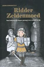 Ridder Zeldenmoed - Josina Intrabartolo (ISBN 9789491687549)