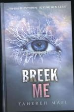 Breek me + versplinter me - Tahereh Mafi (ISBN 9789463492164)
