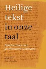 Heilige tekst in onze taal - Jaap van Dorp, T. Drieeenhuizen (ISBN 9789061269687)