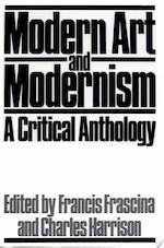 Modern Art and Modernism - Francis Frascina, Charles Harrison, Deirdre Paul (ISBN 9781853960321)