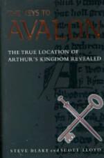 The keys to Avalon - Steve Blake, Scott Lloyd, John Baldock (ISBN 9781862047358)