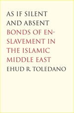 As If Silent and Absent - Ehud R. Toledano (ISBN 9780300126181)