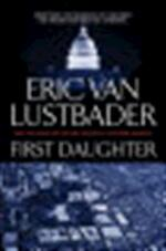 First Daughter - Eric van Lustbader (ISBN 9780765321701)