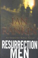 Resurrection Men - Ian Rankin (ISBN 9780316766845)