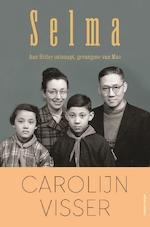 Selma - Carolijn Visser (ISBN 9789463625296)