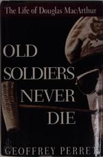 Old Soldiers Never Die - Geoffrey Perret (ISBN 9781441713629)