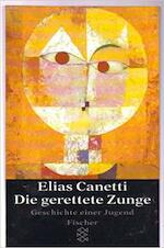 Die gerettete Zunge - Elias Canetti (ISBN 9783596220830)