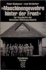 Maschinengewehre hinter der Front - Peter Riedesser, Axel Verderber (ISBN 9783596108763)