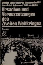 Ursachen und Voraussetzungen des Zweiten Weltkrieges - Wilhelm Deist (ISBN 9783596244324)