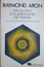 Introduction à la philosophie de l'histoire - Raymond Aron