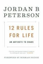 12 Rules for Life - Jordan B. Peterson (ISBN 9780345816023)