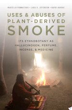 Uses and Abuses of Plant-Derived Smoke - Marcello Pennacchio, Lara Jefferson, Kayri Havens (ISBN 9780195370010)