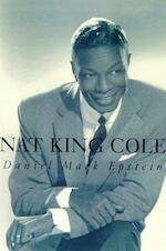 Nat King Cole - Daniel Mark Epstein (ISBN 9780374219123)