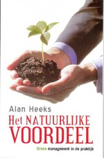Het natuurlijke voordeel - Alan Heeks, Jan Wynsen (ISBN 9789022529379)