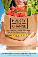 Hungry For Change - James Colquhoun, Laurentine Ten Bosch (ISBN 9780062220844)