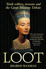 Loot - Sharon Waxman (ISBN 9780805090888)
