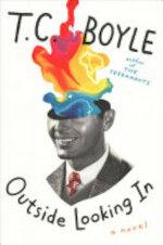 Outside Looking In - T.C. Boyle (ISBN 9780062882981)