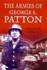 The Armies of George S. Patton - George Forty (ISBN 9781854094841)
