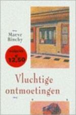 Vluchtige ontmoetingen - Maeve Binchy (ISBN 9789041002105)