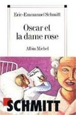 Oscar et la dame Rose - Eric-Emmanuel Schmitt (ISBN 9782226194121)