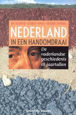 Nederland in een handomdraai - Bas Blokker, Amp, Gijsbert van Es, Amp, Hendrik Spiering (ISBN 9789050184397)