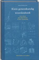 Klein geneeskundig woordenboek - H.E. Klok-Donker, C.W.M. Eelink-Klok (ISBN 9789031343423)