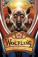 Wolfling / 2 Het circus van schemerschaduw en illusie - Di Toft (ISBN 9789044329698)